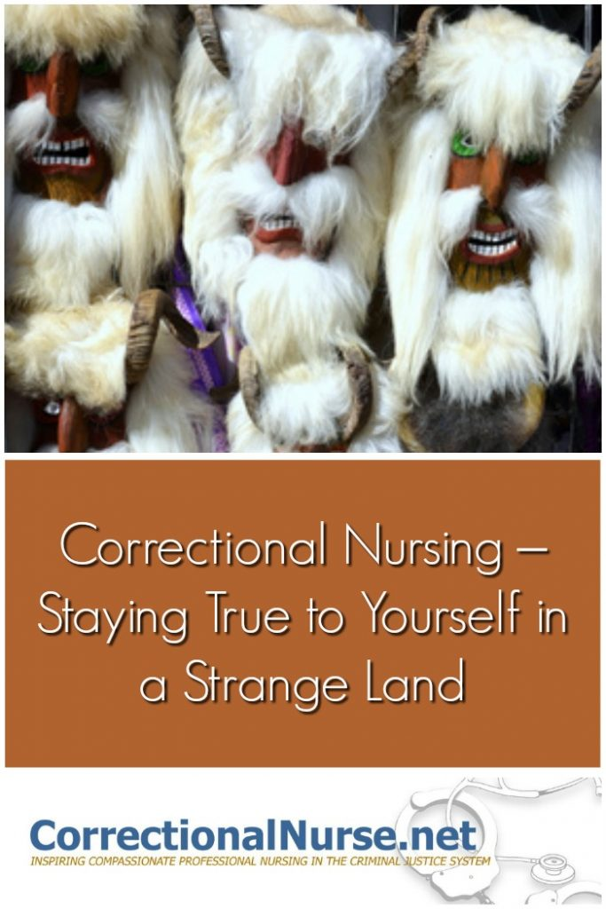 correctional-nursing-staying-true-to-yourself-in-a-strange-land