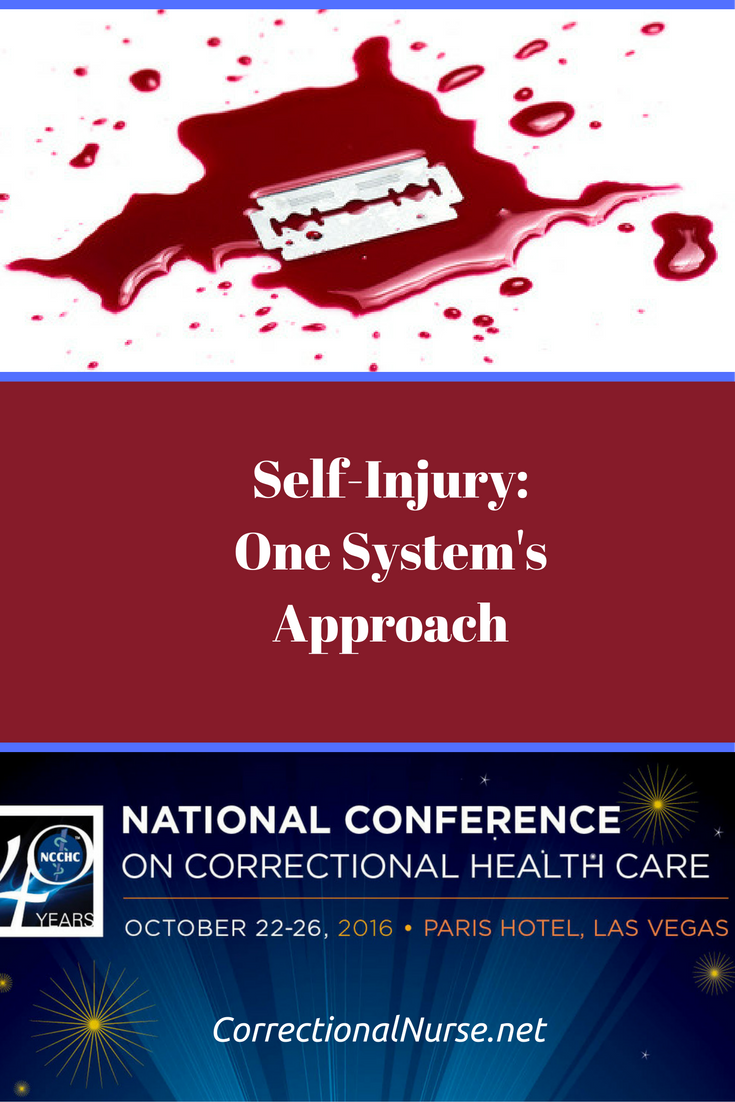 Self Injury One System S Approach Correctional Nurse Net