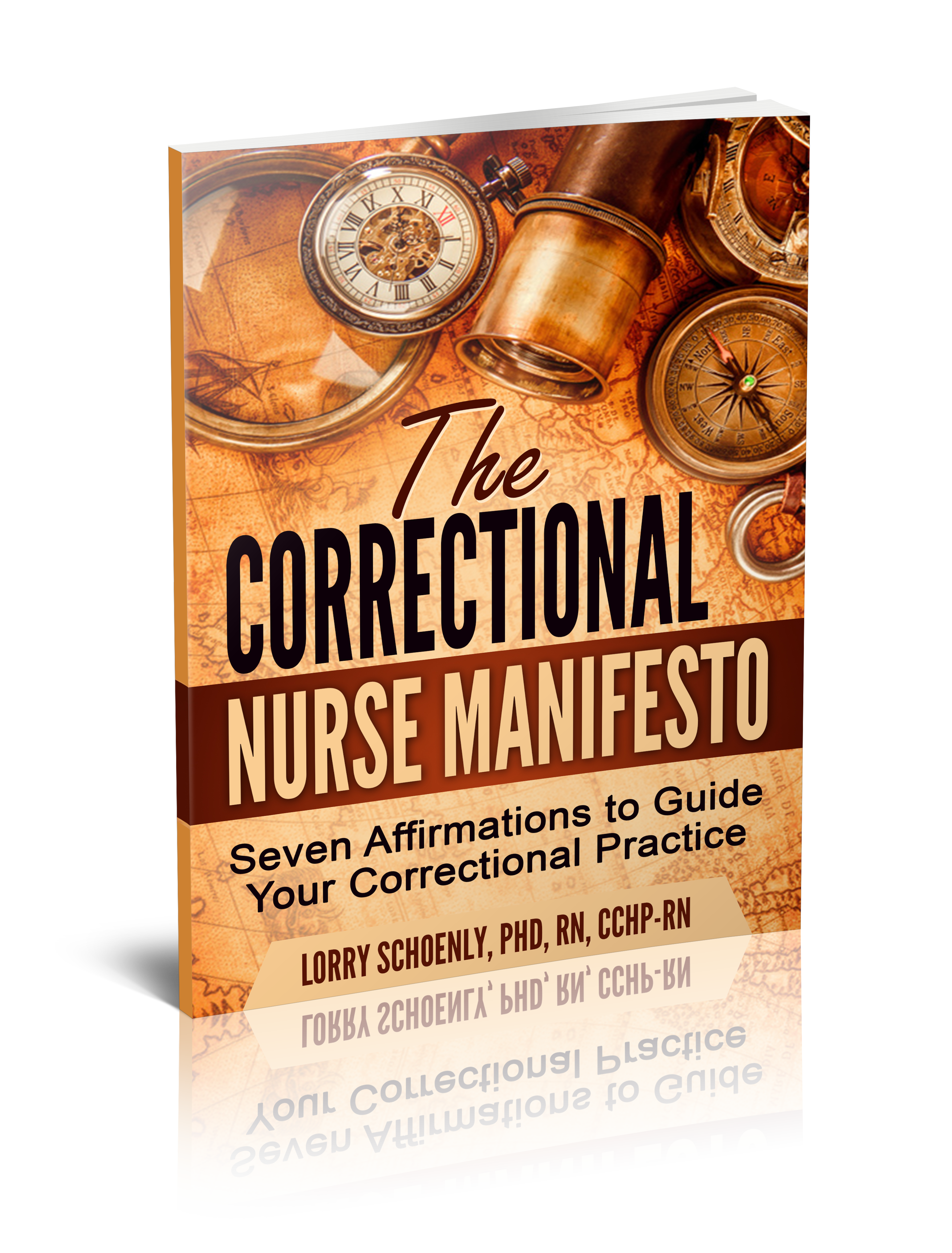 The correctional Nurse Manifesto