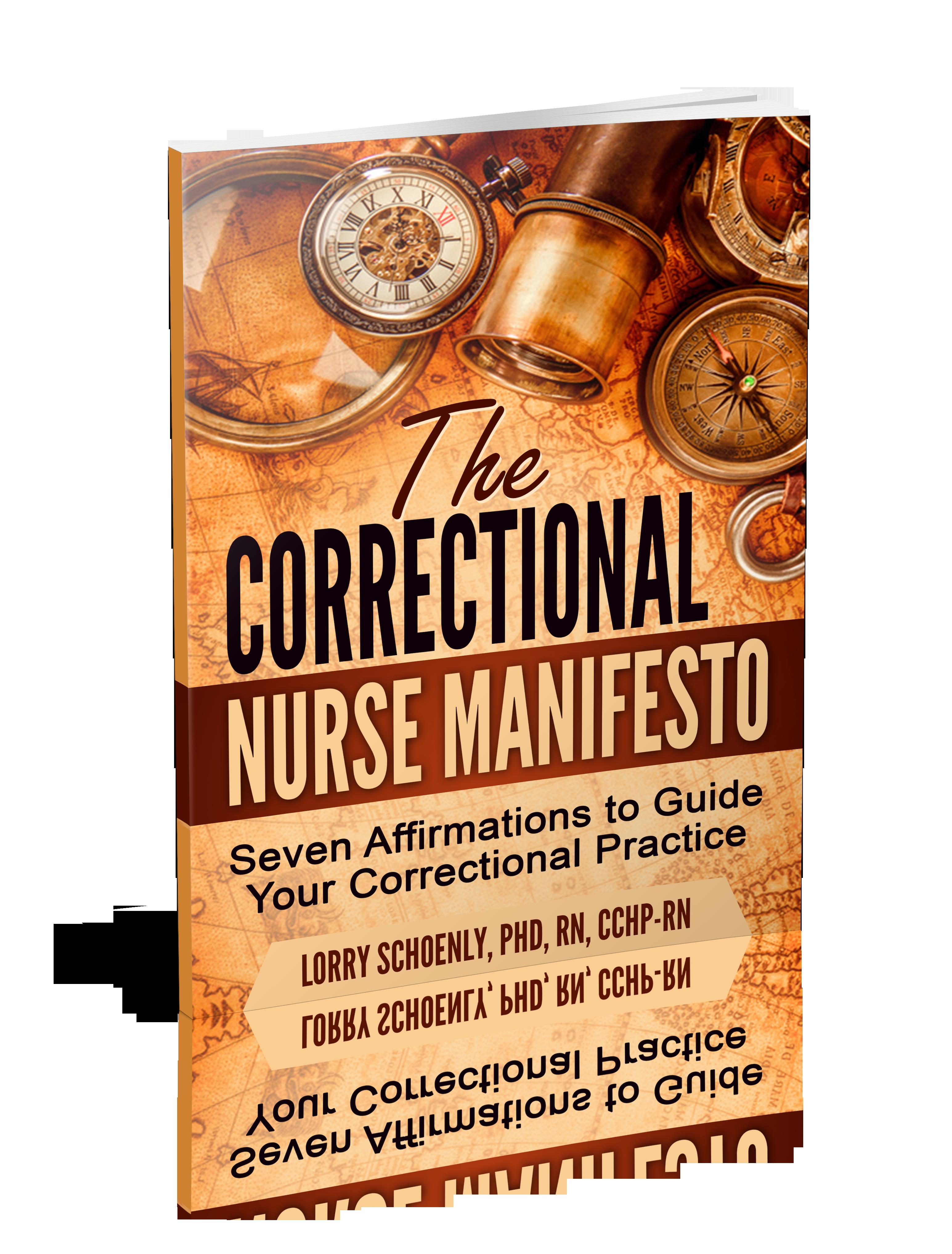 Correctional Nurse Manifesto