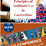 Drugs and Bugs: Principles of Antibiotic Use in Corrections