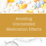 Avoiding Unintended Medication Effects