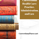 Book Review – Correctional Health Care: Practice, Administration, and Law