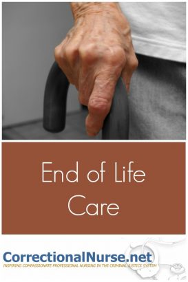 How is your correctional system handling inmates at the end of life care? Weigh in using the comment section of this post.