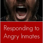 Responding to Angry Inmates