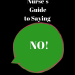 The Correctional Nurse's Guide to Saying 'No'