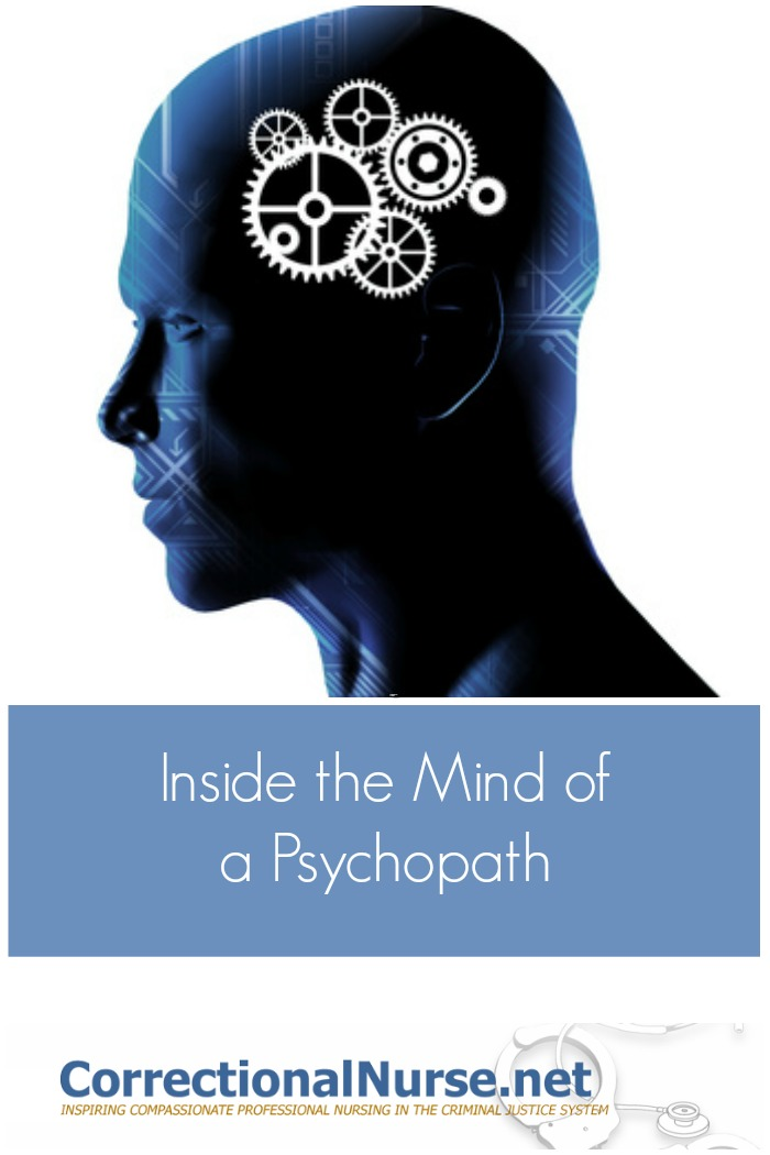 mind of a psychopath About one in 100 people is a psychopath, experts estimate but you can't tell a psychopath just from looking at one many psychopaths show a distinctive pattern of brain activity, according to.
