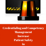 Credentialing and Competency Management Increase Patient Safety in Correctional Practice