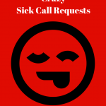 Responding to Crazy Sick Call Requests