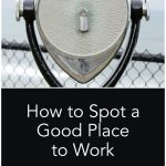 How to Spot a Good Place to Work