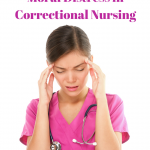 The Heavy Burden of Moral Distress in Correctional Nursing