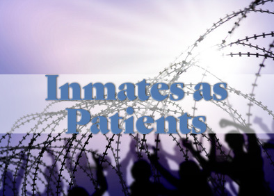 Correctional Nurse: Inmates as patients