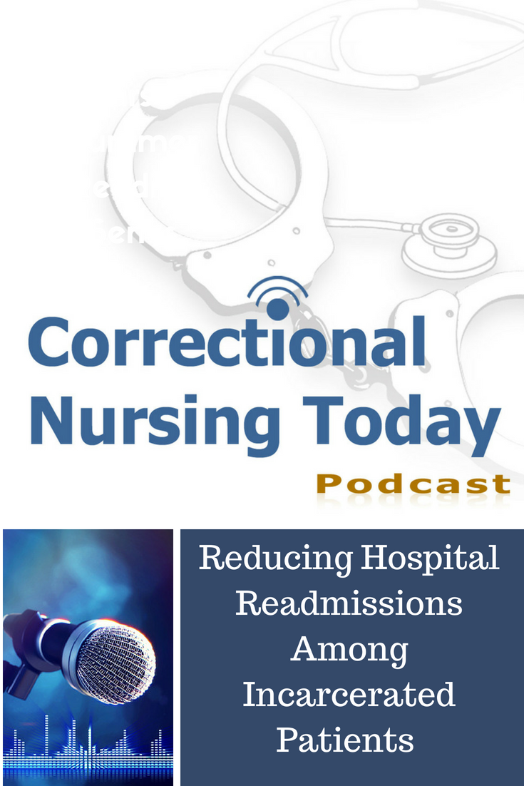 Reducing Hospital Readmissions Among Incarcerated Patients (Podcast Episode 149)
