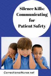 Silence Kills: Communicating for Patient Safety