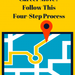 Time for a Career Move? Follow This Four-Step Process