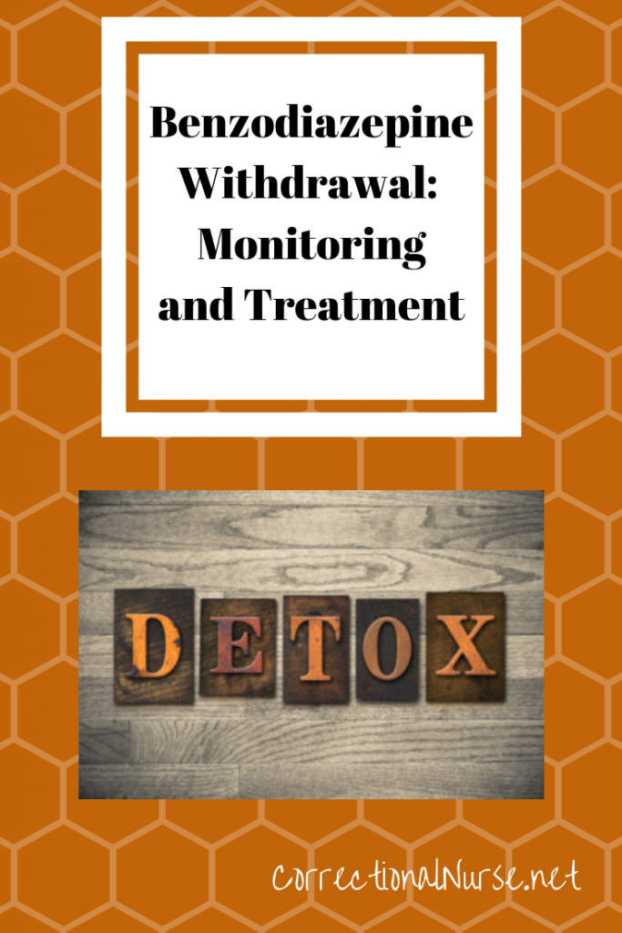 Benzodiazepine Withdrawal: Monitoring and Treatment