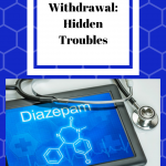 Benzodiazepine Withdrawal: Hidden Troubles