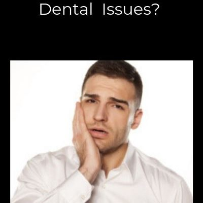 Why So Many Dental Issues?