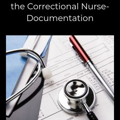 Clinical Update:  Skin Assessment III for the Correctional Nurse